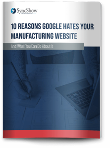THUMB-10-Reasons-Google-Hates-Your-Manufacturing-Website (1) (2)-1