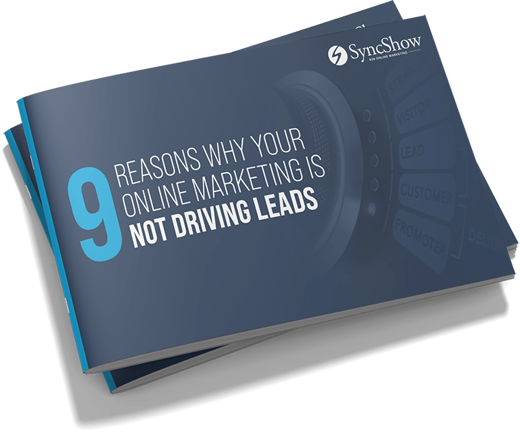 THUMBNAIL-9-Quintessential-Reasons-Your-Online-Marketing-Is-Not-Driving-Leads-SyncShow